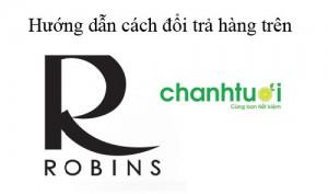 cach-doi-tra-hang-tren-robins-the-nao-1