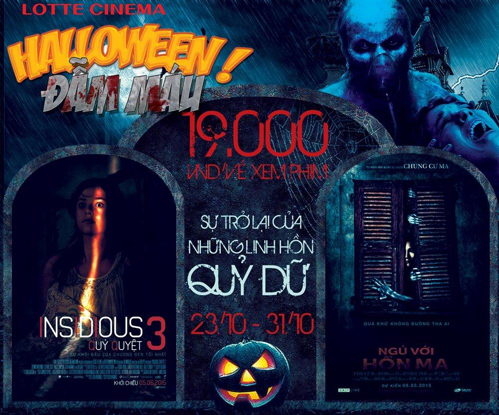 Halloween đẫm máu- sự kiện khuyến mại hấp dẫn tới từ Lotte Cinema