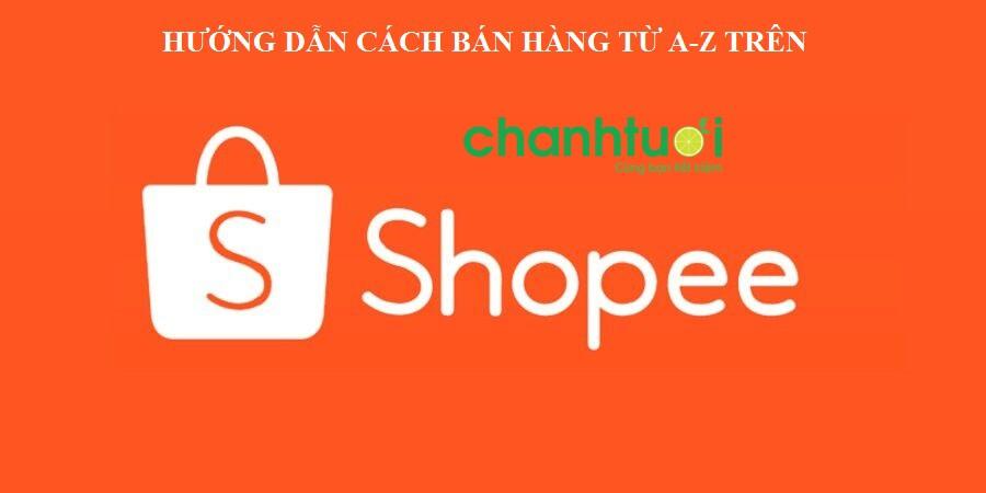 cach-ban-hang-tren-shopee-2